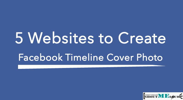 Websites to create Facebook Timeline Cover Photo